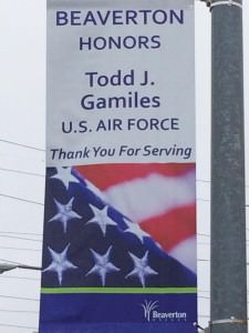 This banner acknowledging Todd Gamiles' (PHS class of 2006) military service hangs on Southwest Jenkins Road near 158th Avenue in Beaverton. COURTESY JOHN GAMILES